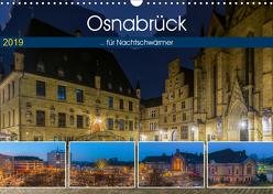 Osnabrück für Nachtschwärmer (Wandkalender 2019 DIN A3 quer) von Photography,  Trancerapid