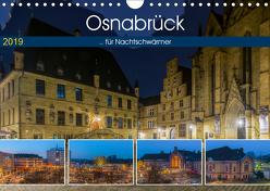 Osnabrück für Nachtschwärmer (Wandkalender 2019 DIN A4 quer) von Photography,  Trancerapid