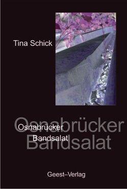 Osnabrücker Bandsalat von Schick,  Tina