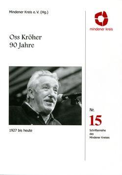 Oss Kröher 90 Jahre von Mindener Kreis e.V.