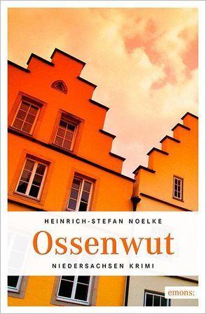 Ossenwut von Noelke,  Heinrich-Stefan