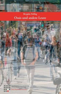 Ossis und andere Leue von Helbig,  Brygida, Schulz,  Paulina