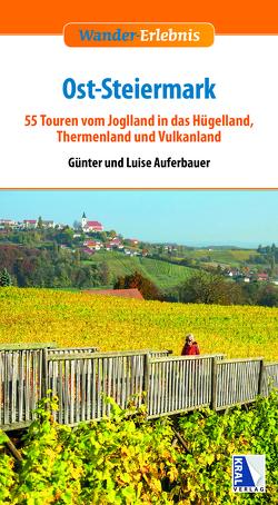 Ost-Steiermark von Auferbauer,  Günter, Auferbauer,  Luise