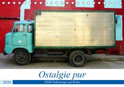 Ostalgie pur – DDR-Fahrzeuge auf Kuba (Tischkalender 2020 DIN A5 quer) von von Loewis of Menar,  Henning