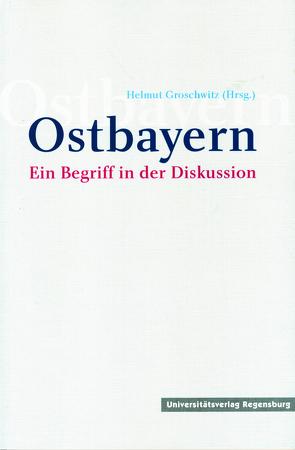 Ostbayern von Groschwitz,  Helmut