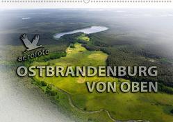 Ostbrandenburg von oben (Wandkalender 2021 DIN A2 quer) von Kloth & Ralf Roletschek,  Daniela