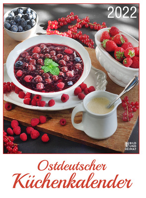 Ostdeutscher Küchenkalender 2022 von Schenke,  Frank