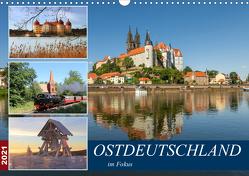 Ostdeutschland im Fokus (Wandkalender 2021 DIN A3 quer) von u.a.,  KPH