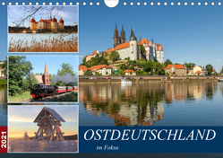 Ostdeutschland im Fokus (Wandkalender 2021 DIN A4 quer) von u.a.,  KPH