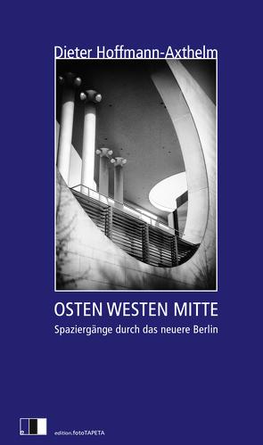 OSTEN WESTEN MITTE von Hoffmann-Axthelm,  Dieter, Pozniak,  Marek
