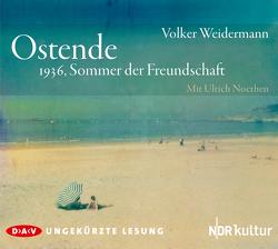 Ostende von Noethen,  Ulrich, Weidermann,  Volker