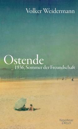 Ostende von Weidermann,  Volker