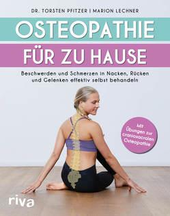 Osteopathie für zu Hause von Lechner,  Marion, Pfitzer,  Torsten