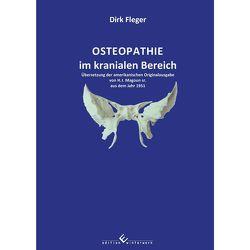 Osteopathie im kranialen Bereich von Fleger,  Dirk