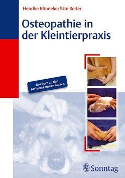 Osteopathie in der Kleintierpraxis von Könneker,  Henrike, Reiter,  Ute
