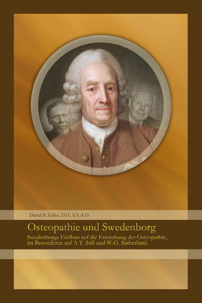Osteopathie und Swedenborg von Fuller,  David, Hartmann,  Christian, Ingenfeld,  Martin, Pöttner,  Dr. Martin