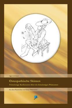 Osteopathische Skizzen von Hartmann,  Christian, Igor,  Litvinov, Tokowinina,  Katja