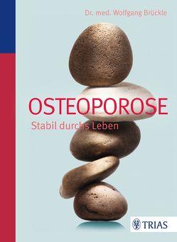Osteoporose von Brückle,  Wolfgang