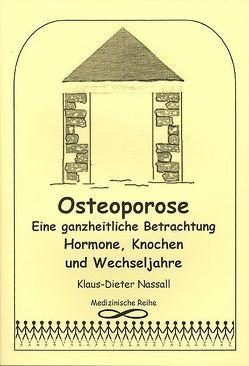 Osteoporose von Nassall,  Klaus-Dieter