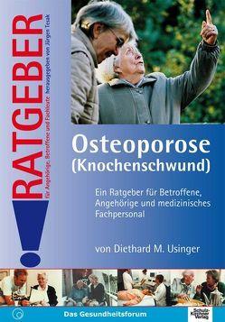 Osteoporose (Knochenschwund) von Usinger,  Diethard M