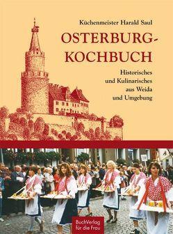 Osterburg-Kochbuch von Saul,  Harald