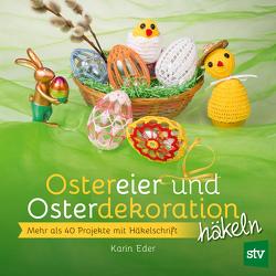 Ostereier & Osterdekoration häkeln von Eder,  Karin