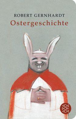 Ostergeschichte von Gernhardt,  Robert