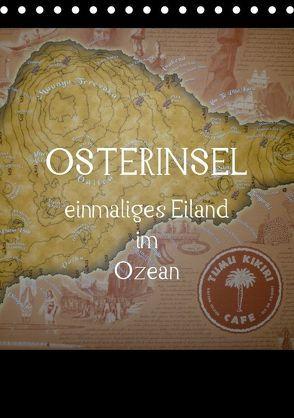 Osterinsel – einmaliges Eiland im Ozean (Tischkalender 2018 DIN A5 hoch) von Kolokythas,  Alexia