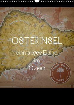 Osterinsel – einmaliges Eiland im Ozean (Wandkalender 2018 DIN A3 hoch) von Kolokythas,  Alexia