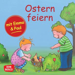 Ostern feiern mit Emma und Paul. Mini-Bilderbuch. von Bohnstedt,  Antje, Lehner,  Monika