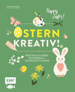 Ostern kreativ! von Romeiß,  Julia