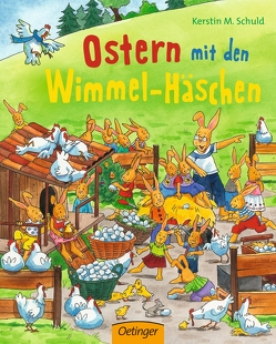 Ostern mit den Wimmel-Häschen von Schuld,  Kerstin M.