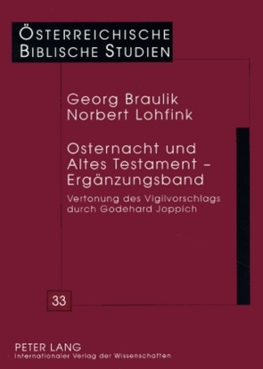 Osternacht und Altes Testament – Ergänzungsband von Braulik,  Georg, Lohfink,  Norbert