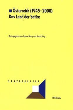Österreich (1945-2000)- Das Land der Satire von Benay,  Jeanne, Stieg,  Gerald