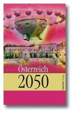 Österreich 2050 von Mahrer,  Harald