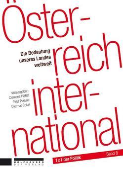 Österreich international von Ecker,  Dietmar, Hüffel,  Clemens, Plasser,  Fritz, Zotter,  Christoph