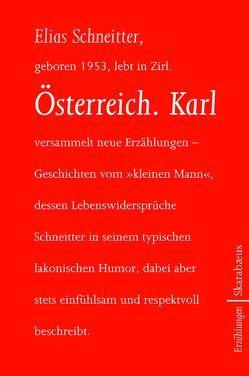 Österreich. Karl von Schneitter,  Elias
