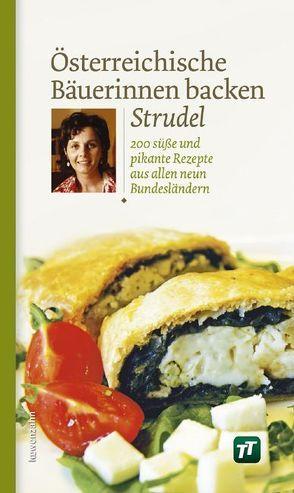Österreichische Bäuerinnen backen Strudel von Löwenzahn Verlag