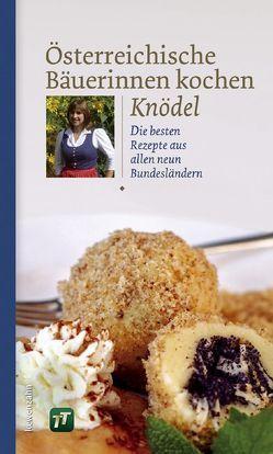 Österreichische Bäuerinnen kochen Knödel von Löwenzahn Verlag