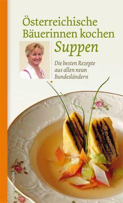 Österreichische Bäuerinnen kochen Suppen von Löwenzahn Verlag