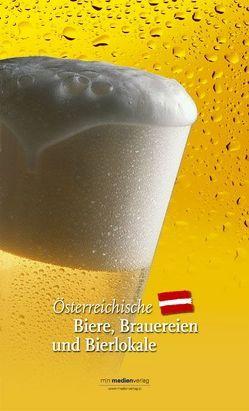 Österreichische Biere, Brauereien und Bierlokale von Hlatky,  Michael