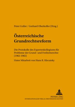 Österreichische Grundrechtsreform von Goller,  Peter, Oberkofler,  Gerhard