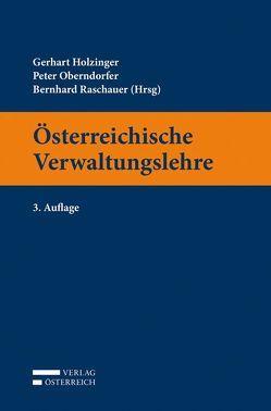 Österreichische Verwaltungslehre von Holzinger,  Gerhart, Oberndorfer,  Peter, Raschauer,  Bernhard
