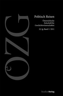 Österreichische Zeitschrift für Geschichtswissenschaft 1/2011 von Gehmacher,  Johanna, Harvey,  Elisabeth