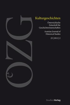 Österreichische Zeitschrift für Geschichtswissenschaft 2/2012 von Sieder,  Reinhard