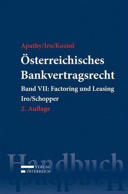 Österreichisches Bankvertragsrecht von Apathy,  Peter, Iro,  Gert, Iro,  Gert Michael, Koziol,  Helmut, Schopper,  Alexander, Skarics,  Florian