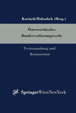 Österreichisches Bundesverfassungsrecht von Holoubek,  Michael, Korinek,  Karl