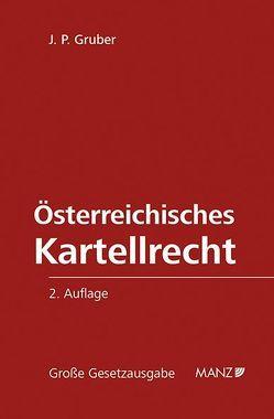 Österreichisches Kartellrecht von Gruber,  J. P.