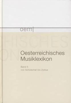 Österreichisches Musiklexikon / Österreichisches Musiklexikon Band 5 von Flotzinger,  Rudolf