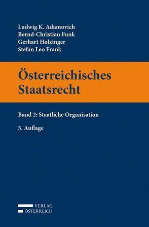 Österreichisches Staatsrecht von Adamovich,  Ludwig, Frank,  Leo, Funk,  Bernd-Christian, Holzinger,  Gerhart